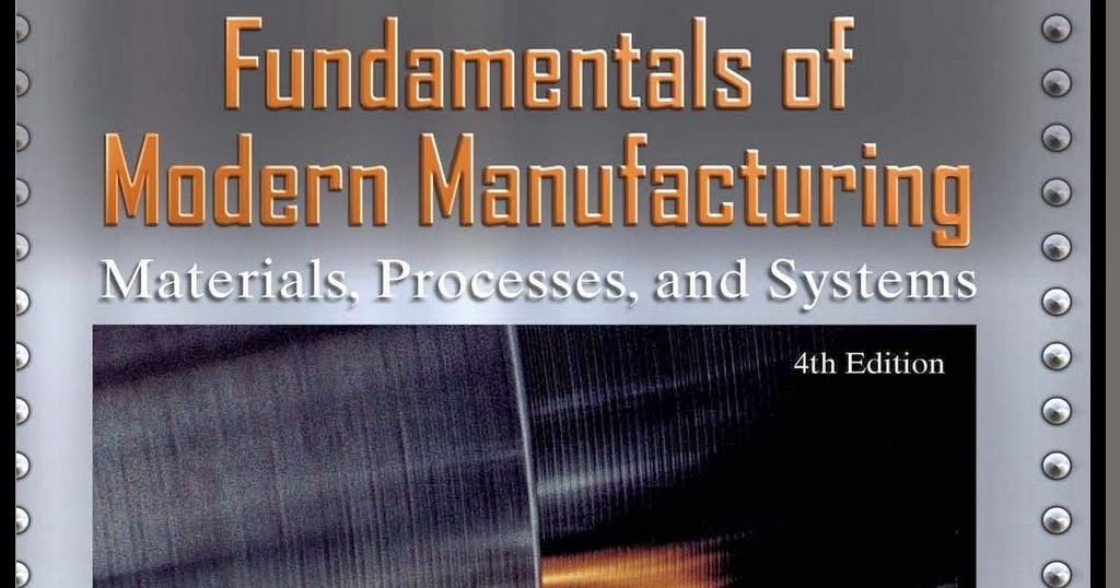 fundamentals of modern manufacturing solution manual